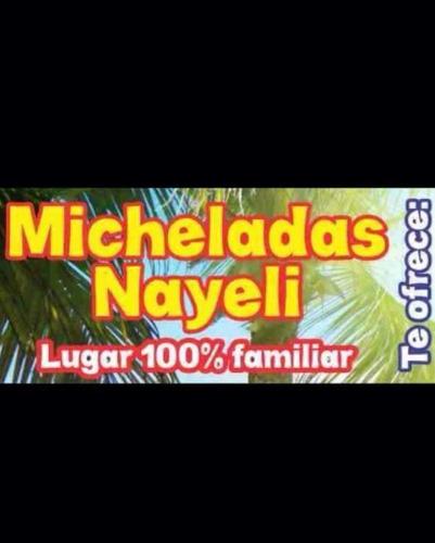 micheladas nayeli