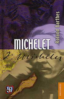 michelet, barthes, ed. fce