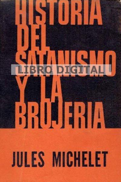 HISTORIA DEL SATANISMO Y BRUJERIA PDF