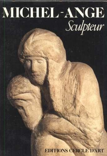 michelângelo - livro michel-ange sculpteur 1984
