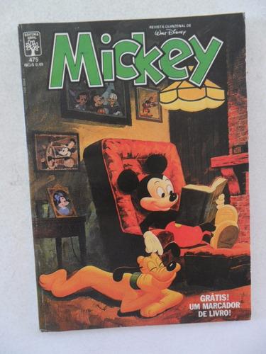 mickey nº 475! ed. abril abr 1989!
