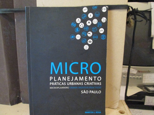 micro planejamento praticas urbanas criativas . são paulo