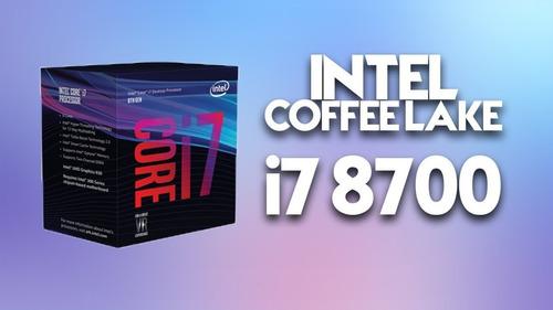 micro procesador intel core i7 8700 4.6ghz coffee lake