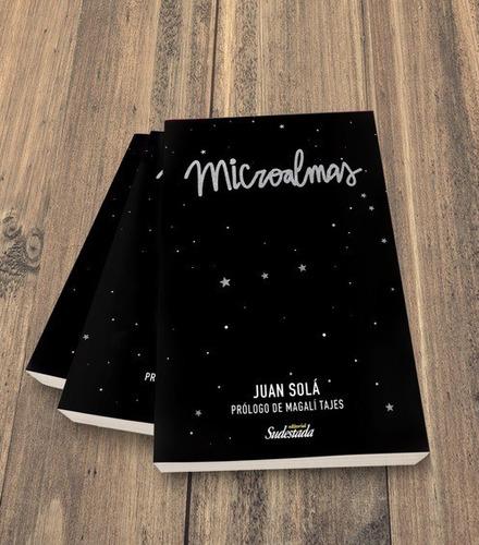 microalmas - juan solá - prólogo magalí tajes