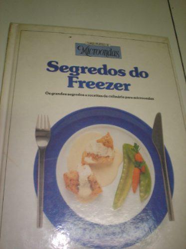 microondas - segredos freezer/ livro capa dura