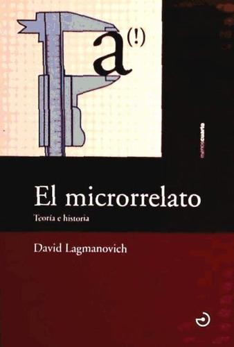 microrrelato -teoria e historia(libro crítica literaria. his