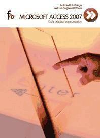 microsofst acces 2007. guía práctica para usuarios(libro hoj