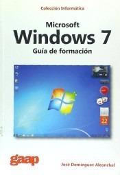 microsoft windows 7: guía de formación(libro windows)