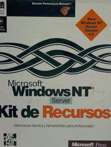 microsoft windows nt 4 server. kit de recursos(libro windows