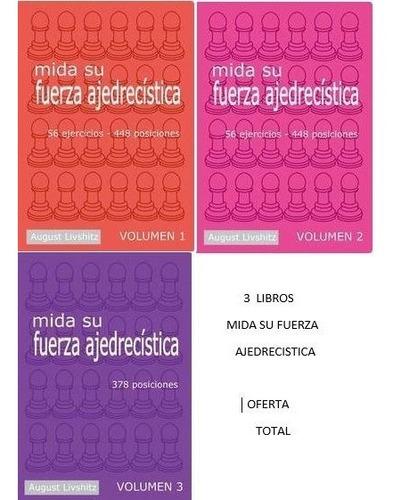 mida su fuerza ajedrecistica 3 tomos - 3 libros
