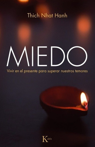 miedo - thich nhat hanh