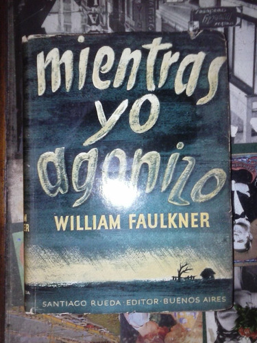 mientras yo agonizo william faulkner