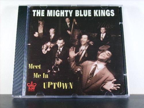 mighty blue kings meet me in uptown cd imp jump blues av8
