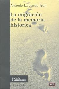migracion de la memoria historica, la (general  envío gratis