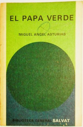 miguel angel asturias el papa verde usado salvat