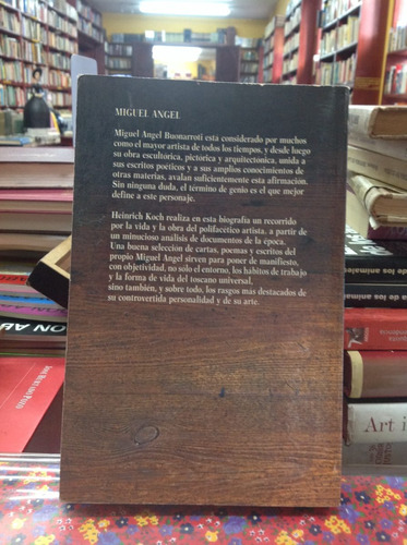 miguel angel. autor: heinrich koch. biblioteca salvat.