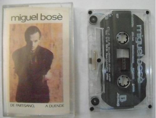 miguel bose / de partisano a duende  1 cassette