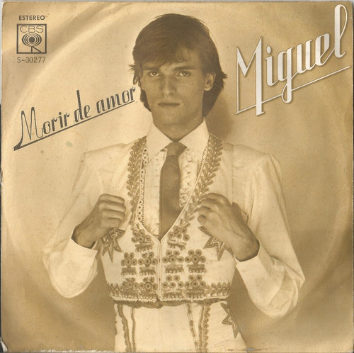 miguel bose, morir de amor, vinilo 45 rpm bolivia