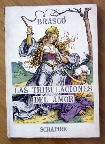 miguel brasco - las tribulaciones del amor