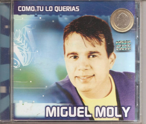 miguel moly   - cd original - un tesoro músical