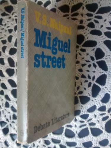 miguel street - v. s. naipaul