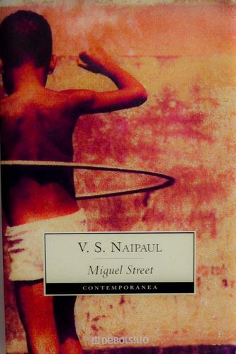 miguel street v. s. naipaul