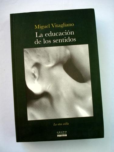 miguel vitagliano, la educación de los sentidos - l27