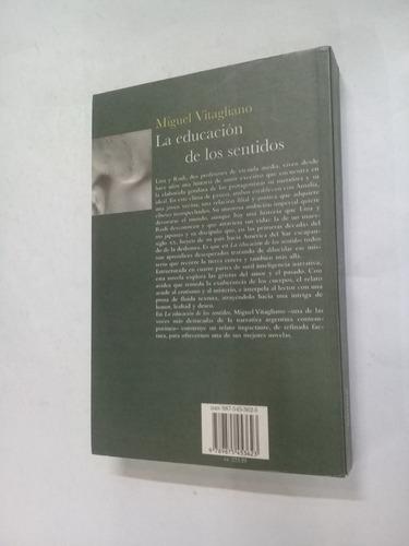 miguel vitagliano la educacion de los sentidos - novela