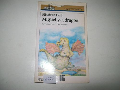 miguel y el dragón · elisabeth heck · ilustró eckart straube