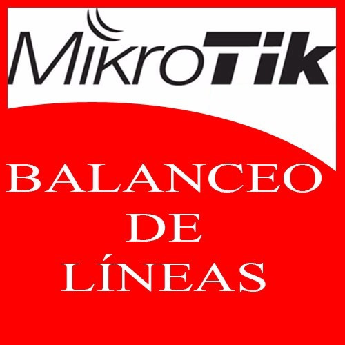 mikrotik, balanceo de lineas