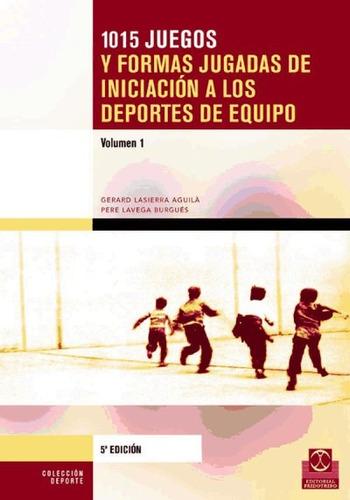 mil 15 iniciación deportes equipo (2 vol.).(libro varias)