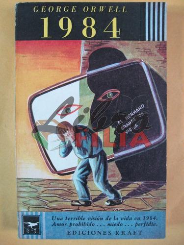 mil novecientos ochenta y cuatro - george orwell (1955)