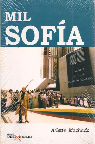 mil sofía ( imber ) (biografía / nuevo) / arlette machado
