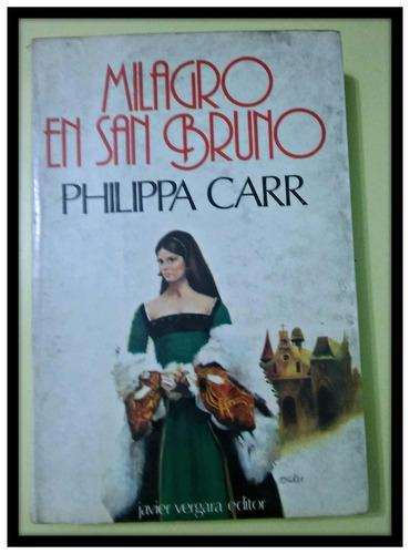 milagro en san bruno  philippa carr