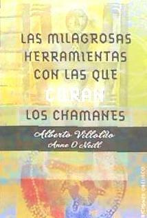 milagrosas herramientas con las que curan los chamanes(libro