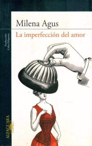 milena agus - la imperfección - alfaguara