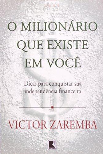 milionario que existe em voce o de zaremba victor