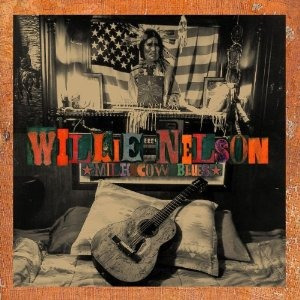 milk cow blues: willie nelson cd