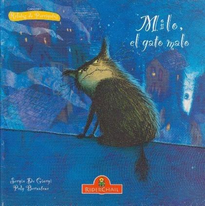 milo, el gato malo - relatos de perrigatos