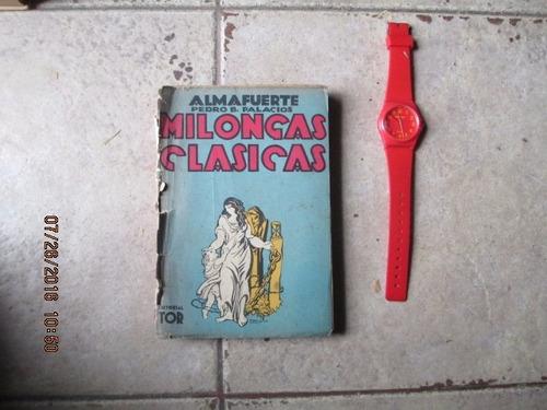 milongas clasicas - pedro b palacios ( almafuerte )