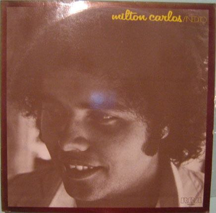 milton carlos   -   inédito  -  1978