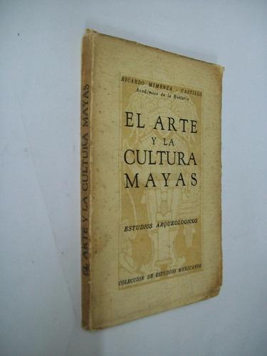 mimenza castillo el arte y las culturas mayas estudios arq .