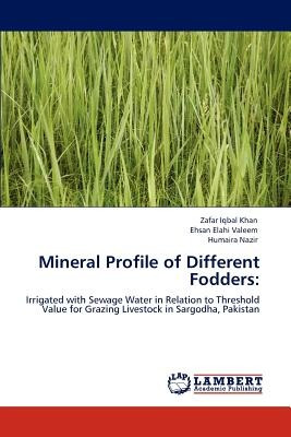 mineral profile of different fodders; khan, zaf envío gratis