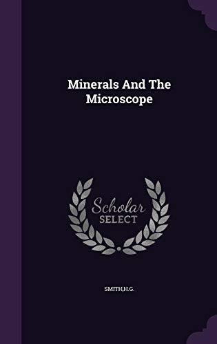minerals and the microscope : hg smith