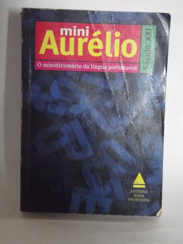 mini-aurélio - o minidicionário da língua portuguesa