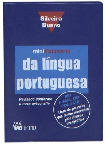 minidicionário da língua portuguesa - silveira b