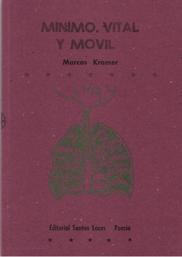 mínimo, vital y movil - marcos kramer