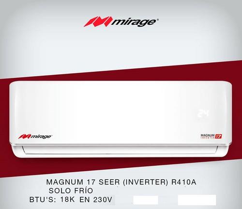 minisplit mirage inverter 1.5 ton 220v magnum 17  solo frio