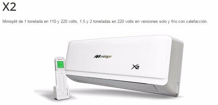 Minisplit Mirage X2 1 Tonelada Frio Y Calor 220v
