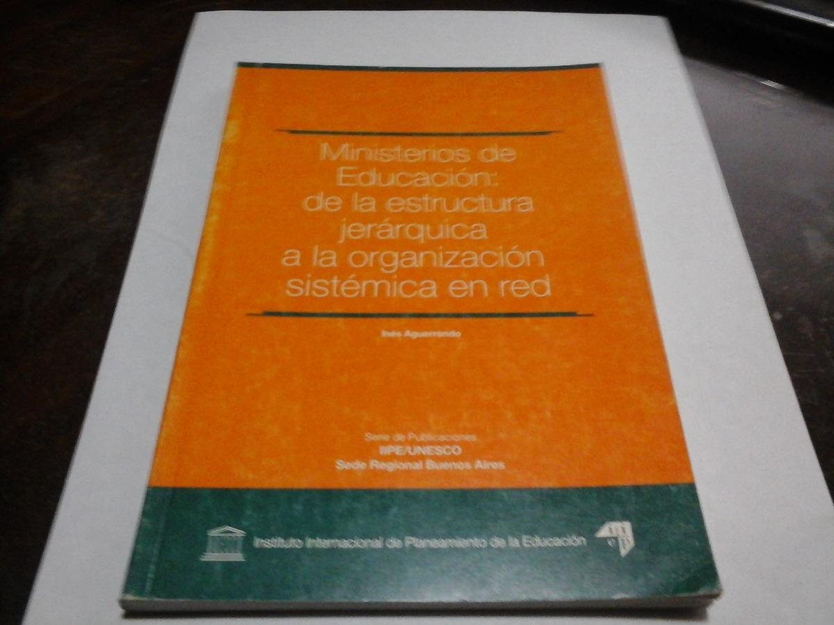 Ministerios De Educacion Estructura Jerarquica A Org De Red 160 00